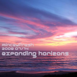 minceyfresh - 2008 07_14 - expanding horizons